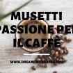 Musetti passione per il caffè