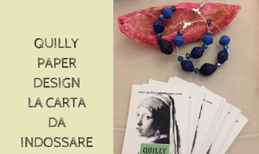 Quilly Paper Design la carta da indossare