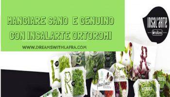 MANGIARE SANO E GENUINO CON INSALARTE ORTOROMI
