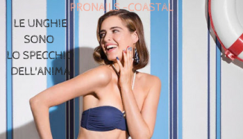 Pronails Coastal - le unghie sono lo specchio dell'anima