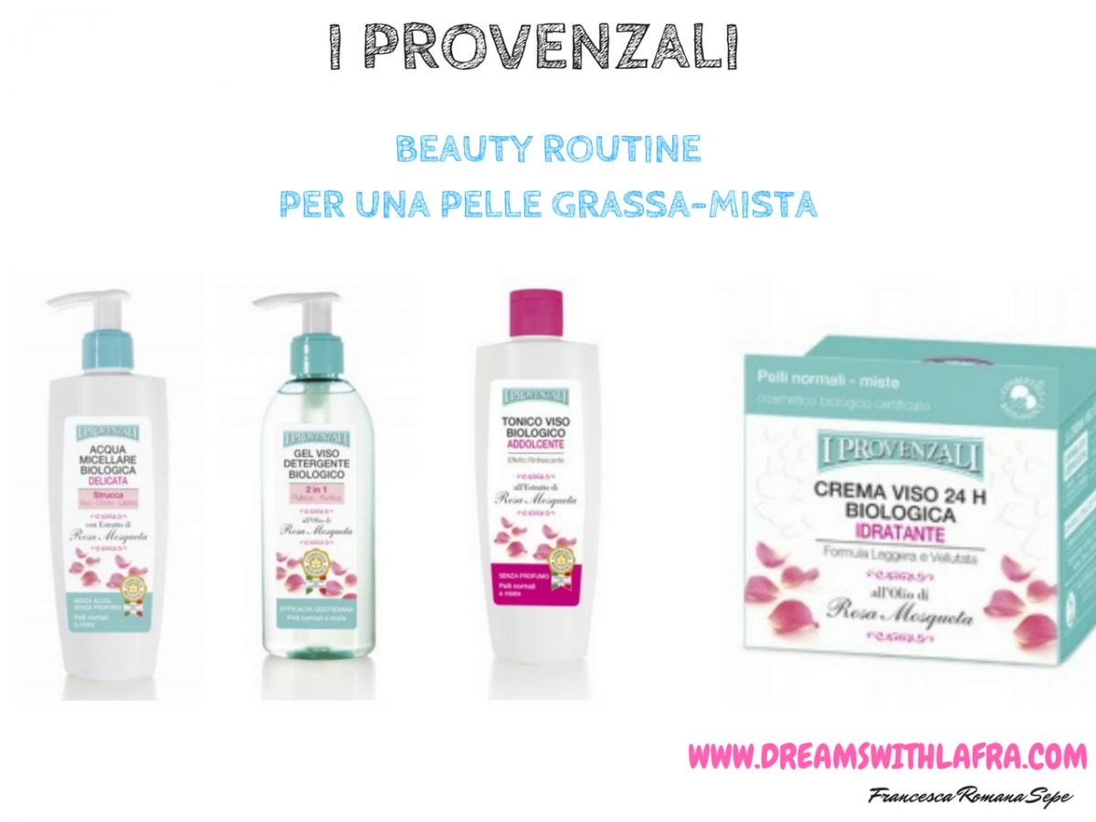 I Provenzali Beauty routine viso pelle grassa
