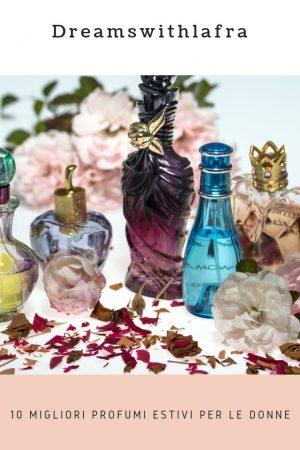 10 migliori profumi estivi per le donne